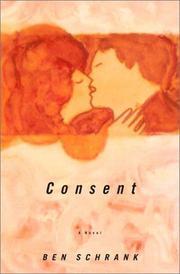 CONSENT by Ben Schrank