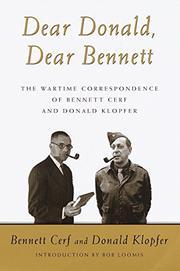 DEAR DONALD, DEAR BENNETT by Bennett Cerf