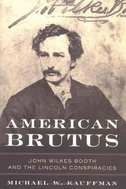 AMERICAN BRUTUS by Michael W. Kauffman