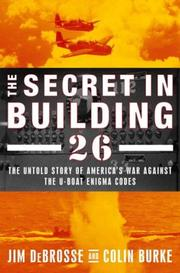 THE SECRET IN BUILDING 26 by Jim DeBrosse
