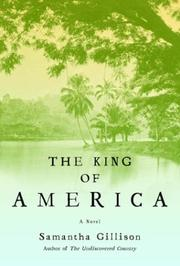 THE KING OF AMERICA by Samantha Gillison