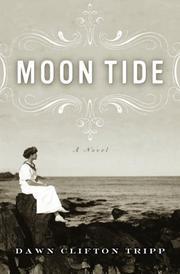 MOON TIDE by Dawn Clifton Tripp
