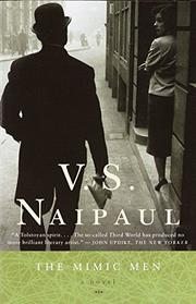 THE MIMIC MEN by V.S. Naipaul