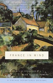FRANCE IN MIND by Alice Leccese Powers