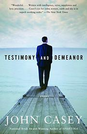 TESTIMONY AND DEMEANOR by John Casey