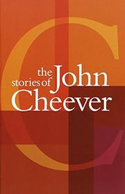 Book Cover for THE STORIES OF JOHN CHEEVER