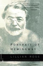 PORTRAIT OF HEMINGWAY by Lillian Ross