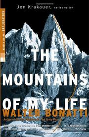 THE MOUNTAINS OF MY LIFE by Walter Bonatti