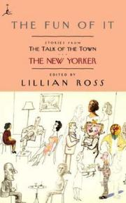 THE FUN OF IT by Lillian Ross