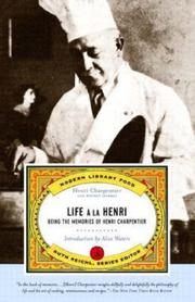 LIFE À LA HENRI by Henri Charpentier