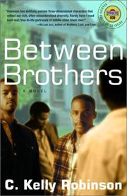 BETWEEN BROTHERS by C. Kelly Robinson