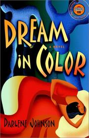 DREAM IN COLOR by Darlene Johnson