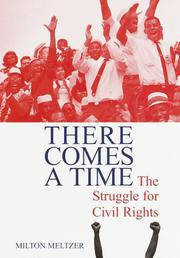THERE COMES A TIME by Milton Meltzer