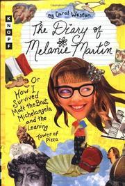 THE DIARY OF MELANIE MARTIN by Carol Weston