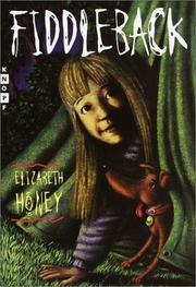 FIDDLEBACK by Elizabeth Honey
