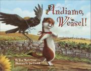 ANDIAMO, WEASEL! by Rose Marie Grant