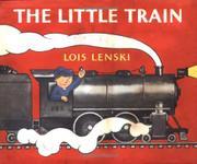 THE LITTLE TRAIN by Lois Lenski