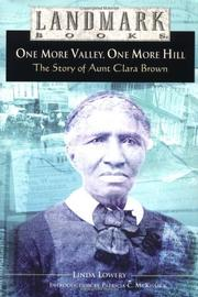 ONE MORE VALLEY, ONE MORE HILL by Linda Lowery