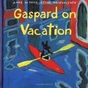 GASPARD ON VACATION by Anne Gutman