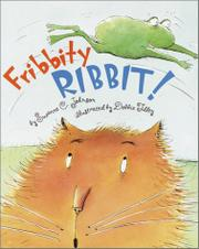 FRIBBITY RIBBIT! by Suzanne C. Johnson