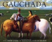 GAUCHADA by C. Drew Lamm