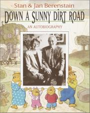 DOWN A SUNNY DIRT ROAD by Jan Berenstain