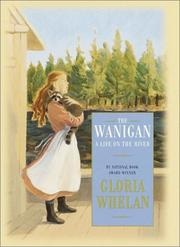 THE WANIGAN by Gloria Whelan