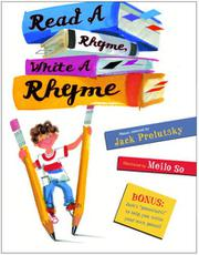 READ A RHYME, WRITE A RHYME by Jack Prelutsky