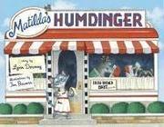 MATILDA'S HUMDINGER by Lynn Downey