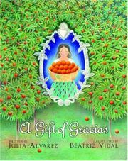 A GIFT OF GRACIAS by Julia Alvarez