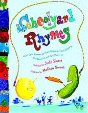 SCHOOLYARD RHYMES by Judy Sierra