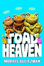 TOAD HEAVEN by Morris Gleitzman