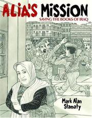 ALIA'S MISSION by Mark Alan Stamaty