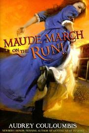 Book Cover for MAUDE MARCH ON THE RUN!