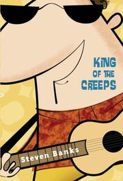 KING OF THE CREEPS by Steven Banks