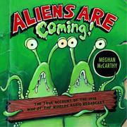 ALIENS ARE COMING! by Meghan McCarthy
