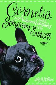 Book Cover for CORNELIA AND THE AUDACIOUS ESCAPADES OF THE SOMERSET SISTERS