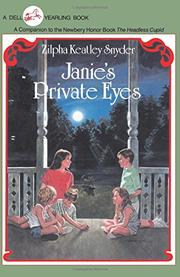 JANIE'S PRIVATE EYES by Zilpha Keatley Synder