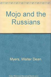 MOJO AND THE RUSSIANS by Walter Dean Myers
