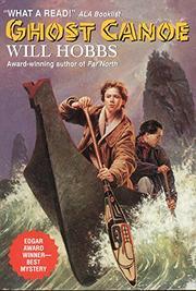 GHOST CANOE by Will Hobbs