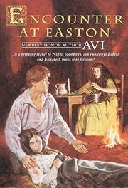 ENCOUNTER AT EASTON by Avi