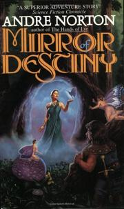 THE MIRROR OF DESTINY by Andre Norton