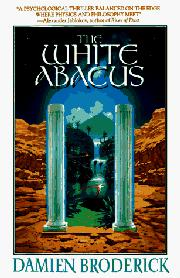 THE WHITE ABACUS by Damien Broderick