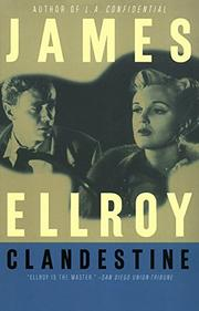 CLANDESTINE by James Ellroy