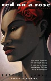 RED ON A ROSE by Patricia Jones