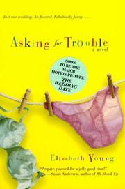ASKING FOR TROUBLE by Elizabeth Young