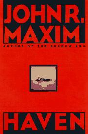 HAVEN by John R. Maxim