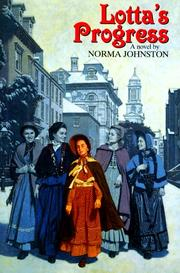 LOTTA'S PROGRESS by Norma Johnston