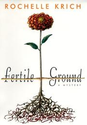 FERTILE GROUND by Rochelle Krich