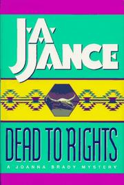 DEAD TO RIGHTS by J.A. Jance